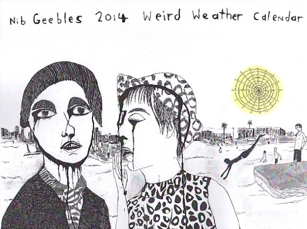 Nib Geebles 2014 Weird Weather Calendar. © Gordon Henderson. All rights reserved.